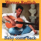 Werner Redlich - Baby come back